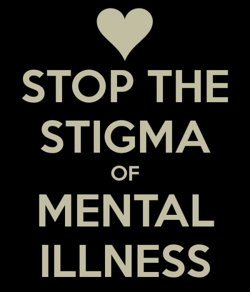 Stop The Stigma of Mental Illness