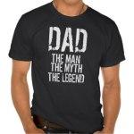 dad_the_man_great_gift_for_fathers_day_tshirt-r8315cc44627e4c7bae74bb1529391fe5_vj7bu_324